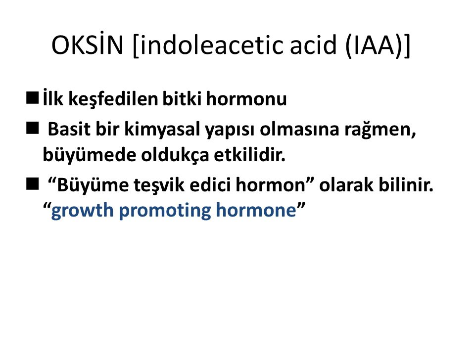 OKSİN [indoleacetic acid (IAA)]